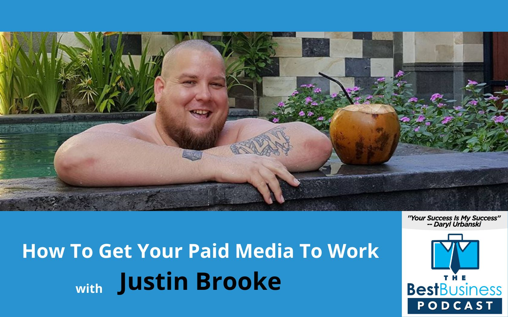 how to advertise your business with Justin Brooke